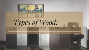 types of wood furniture