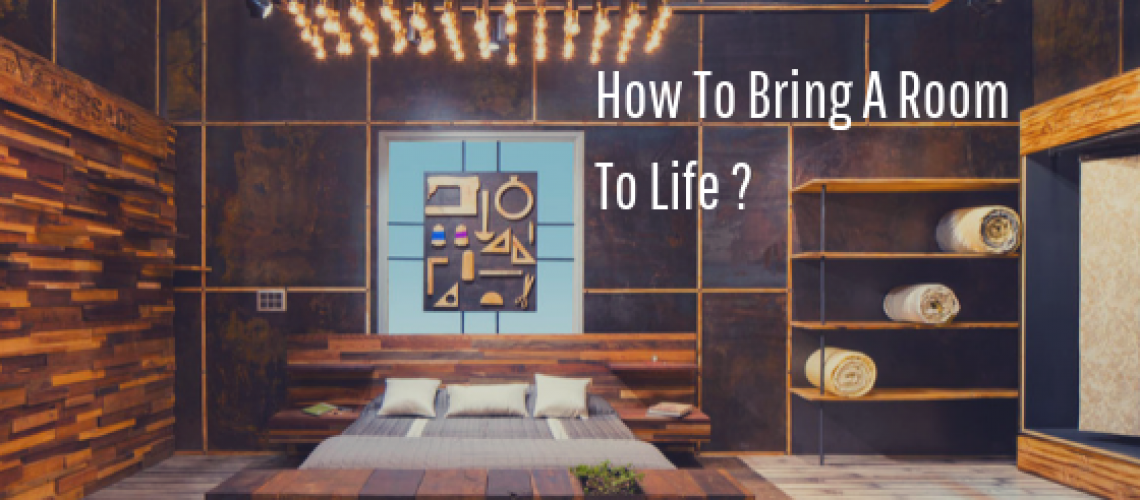 How To Bring A Room To Life _1